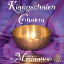 Klangschalen Chakra Meditation